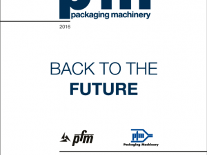 PFM Packaging Machinery – Back to the Future –